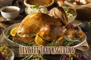Live Fit Holiday! - Healthy Thanksgiving Recipes