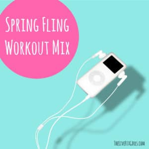 Spring Fling Workout Mix