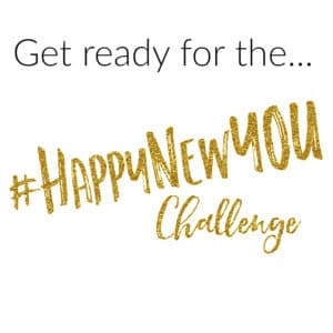Start the New Year off RIGHT with the Happy New YOU Challenge!